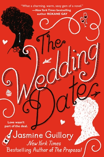 The Wedding Date ebook by Jasmine Guillory