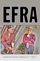 Efra ebook by Martin Reyes Armenta