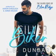 Silver Biker - The Silver Foxes of Blue Ridge audiobook by L.B. Dunbar