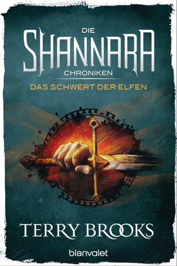 Die Shannara-Chroniken - Das Schwert der Elfen - Roman ebook by Terry Brooks