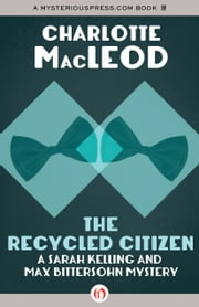 The Recycled Citizen ebook by Charlotte MacLeod