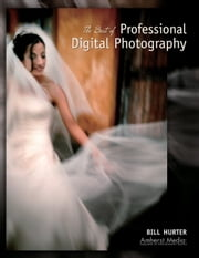 The Best of Professional Digital Photography ebook by Bill Hurter