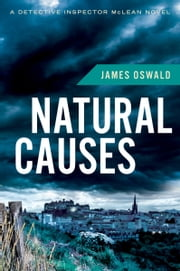 Natural Causes ebook by James Oswald