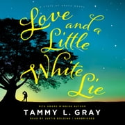 Love and a Little White Lie audiobook by Tammy L. Gray
