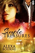 Simple Treasures ebook by Alexa Bourne