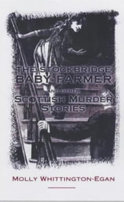The Stockbridge Baby Farmer ebook by Molly Whittington-Egan