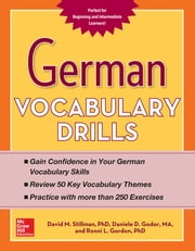 German Vocabulary Drills ebook by David Stillman,Daniele Godor,Ronni Gordon