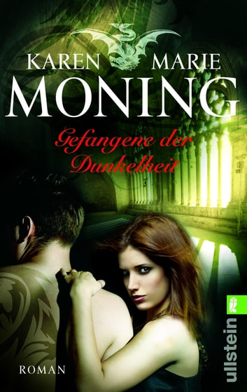 Gefangene der Dunkelheit - Fever Saga 4 ebook by Karen Marie Moning