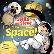 Stella and Steve Travel through Space! ebook by James Duffett-Smith,Bethany Straker