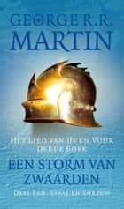 Een storm van zwaarden ebook by Renée Vink, James Sinclair, George R.R. Martin