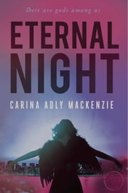 Eternal Night ebook by Carina Adly MacKenzie
