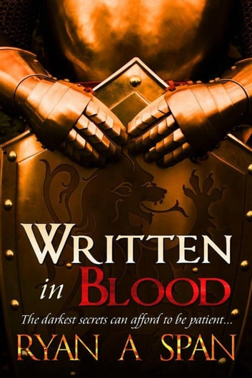 Written in Blood ebook by Ryan A. Span