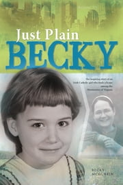 Just Plain Becky ebook by Becky  McGurrin