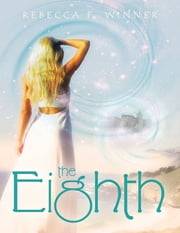 The Eighth ebook by Rebecca F. Winner