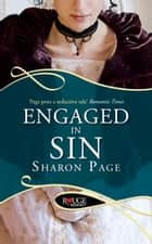 Engaged in Sin: A Rouge Regency Romance ebook by