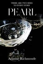 Pearl ebook by Arianne Richmonde