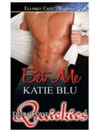 Bet Me ebook by Katie Blu