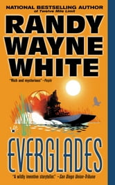 Everglades ebook by Randy Wayne White