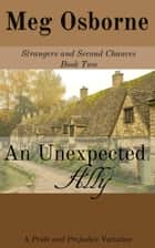An Unexpected Ally - Strangers and Second Chances, #2 ebook by