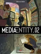 MediaEntity T02 ebook by Simon, Emilie