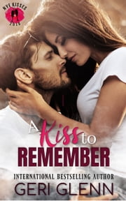 A Kiss to Remember ebook by Geri Glenn