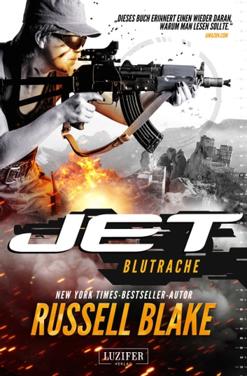 JET 3: Blutrache - Thriller ebook by Russell Blake
