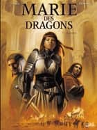 Marie des Dragons T01 - Armance eBook by Ange, Thierry Demarez