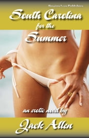 South Carolina for the Summer ebook by Jack Allen