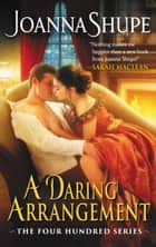 A Daring Arrangement - The Four Hundred Series ebook by