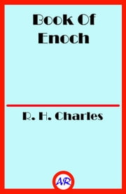 Book Of Enoch ebook by R. H. Charles