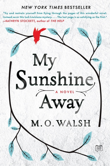 My Sunshine Away ebook by M. O. Walsh