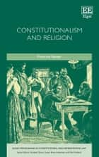 Constitutionalism and Religion ebook by Francois  Venter