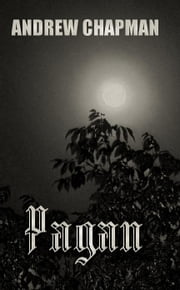 Pagan ebook by Andrew Chapman
