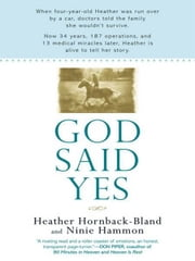God Said Yes ebook by Heather Hornback-Bland,Ninie Hammon