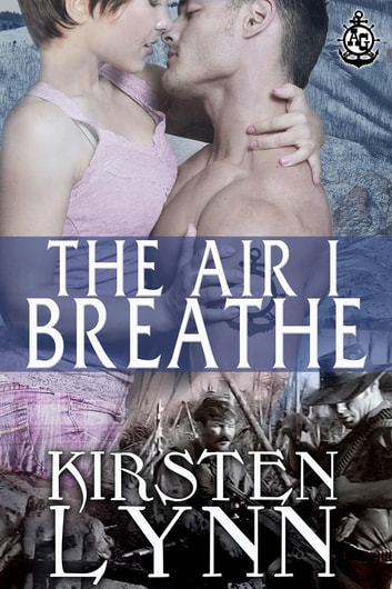 THE AIR I BREATHE ebook by Kirsten Lynn