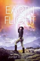 Earth Flight ebook by Janet Edwards