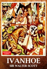 Ivanhoe ( Complete & Illustrated )(Free AudioBook Link) ebook by Sir Walter Scott
