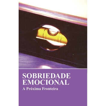 Sobriedade emocional - A próxima fronteira eBook by Alcoholics Anonymous World Services Inc. (A.A.W.S.)