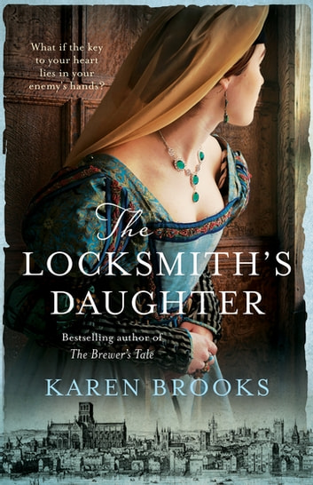 The Locksmith's Daughter ebook by Karen Brooks