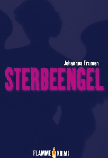 Sterbeengel ebook by Johannes Frumen