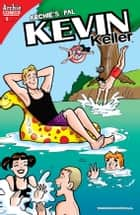 Kevin Keller #9 ebook by Dan Parent, Rich Koslowski