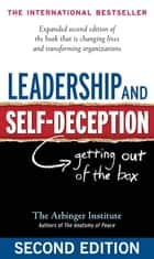 Leadership and Self-Deception ebook by The Arbinger Institute