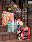 Sew Practical ebook by That Patchwork Place