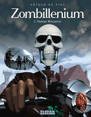 Zombillenium, Vol. 2 - Human Resources ebook by Arthur de Pins