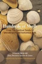 Hundreds of Shells ebook by SRI SWAMISATYAMITRANANDA GIRI, RAJ SUPE(translated by)