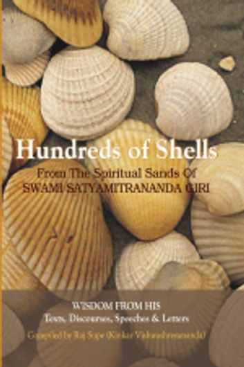 Hundreds of Shells ebook by SRI SWAMISATYAMITRANANDA GIRI,RAJ SUPE(translated by)
