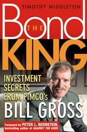Investment Secrets from PIMCO's Bill Gross ebook by Timothy Middleton,Peter L. Bernstein