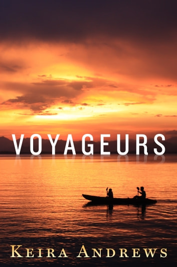 Voyageurs ebook by Keira Andrews