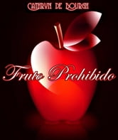 Fruto Prohibido ebook by Cathryn de Bourgh