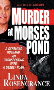 Murder At Morses Pond ebook by Linda Rosencrance
